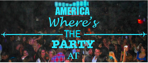 Party places if you travel to the USA